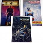 "Alan Moore's ""Miracleman"" books 1, 2 and 3. 1st edition, hard to find."